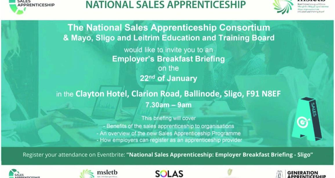 National Sales Apprenticeship Employer Breakfast Briefing, Sligo, Wednesday, 22 January 2020, 7:30 – 09:00 am